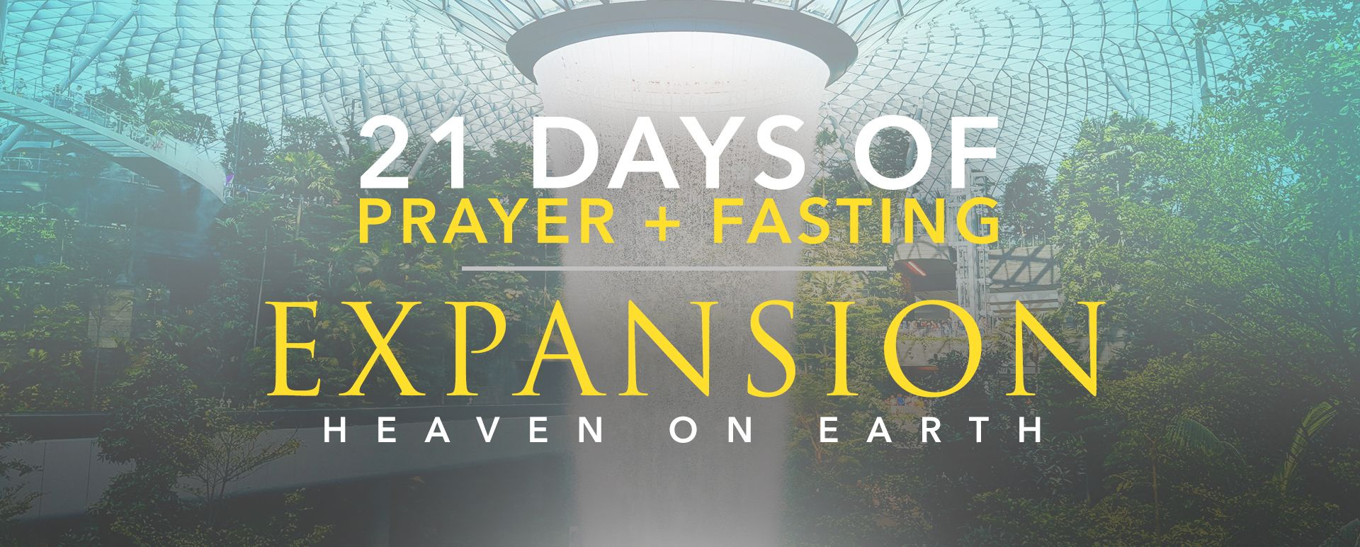 """21-Day Fast: """"Expansion"""" (2021) 