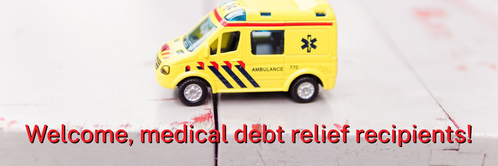 Welcome, medical debt relief recipients!
