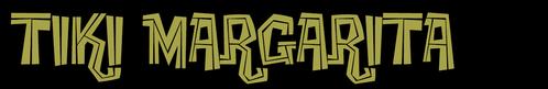 tiki margarita