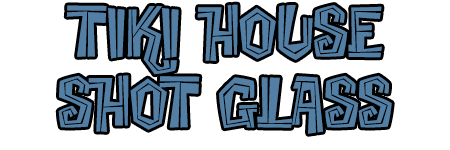 tiki house shot glass