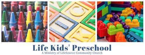 Life Kids' Preschool - Ministry of LifeSource Community Church