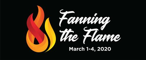 Fanning the Flame, March 1-4, 2020