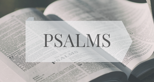 Current Sermon Series- Psamls