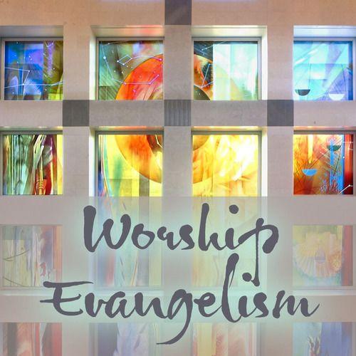 Worship and Evangelism Ministry
