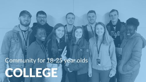 Christ College is a great ministry for college students or 18-25 year olds to find community