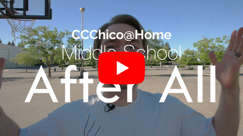 CCChico@Home — Middle School — After All #1 — 4/15