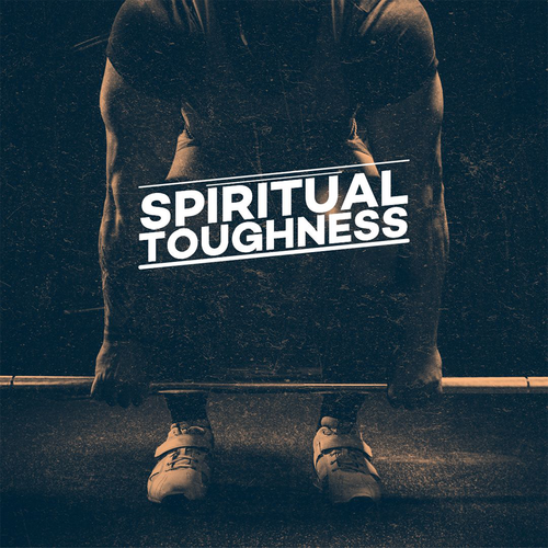 Spiritual Toughness Bible Study