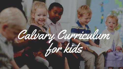 Calvary Curriculum