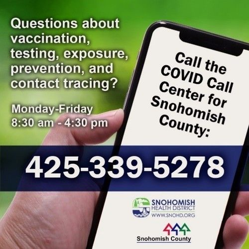 Photo of a hand holding a mobile phone with a phone number 425-339-5278. This is the phone number to call for questions about COVID vaccination, testing, exposure, prevention, and contact tracing.