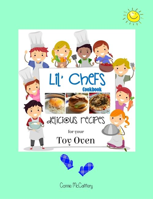 Lil Chefs Easy Bake Oven Cookbook