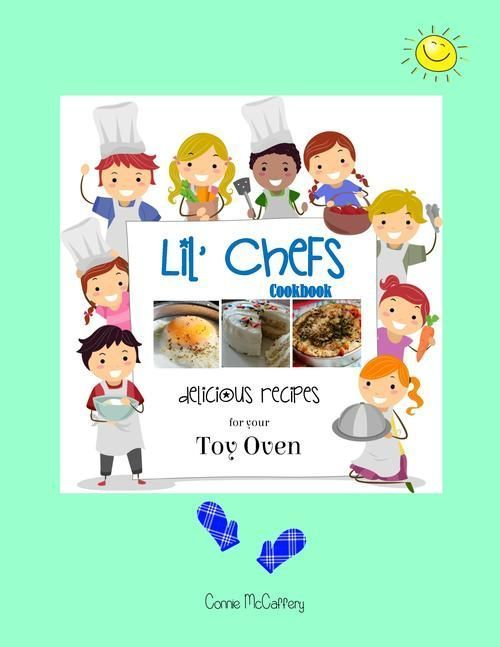 Lil' Chefs - Cookbook for Easy Bake & Other Toy Ovens