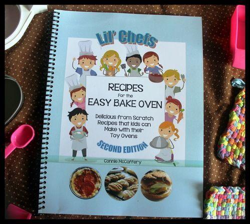 Lil Chefs Easy Bake Oven Cookbook
